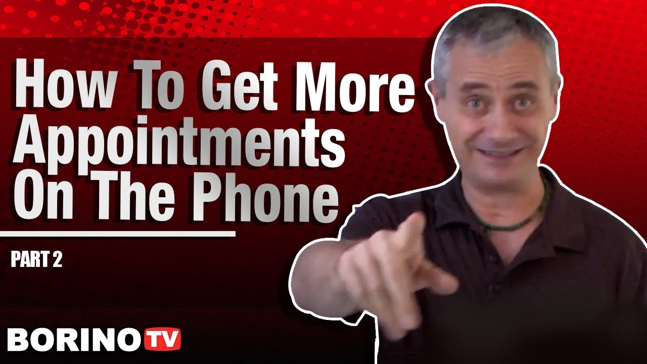 How To Get More Appointments On The Phone - Real Estate Coaching Pt 2