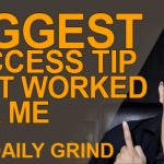Biggest Success Tip That Worked For Me