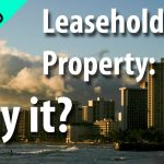 Hawaii Real Estate: Leasehold worth buying?