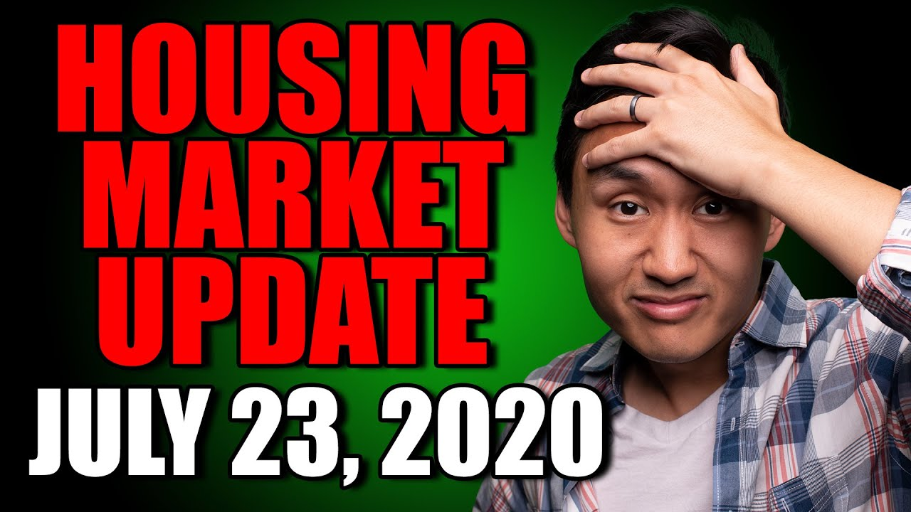 Housing Market Update | July 23, 2020: Should You Buy Real Estate Now?