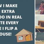 How I Make an Extra 40K in Real Estate Flipping Homes | Real Estate Investor