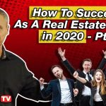 How To Succeed As A Real Estate Agent in 2020 - Borino Coaching Pt 1