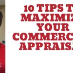How to Improve your Commercial Real Estate Appraisal - Maximize your Appraisal