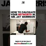 Jay Morrison's Formula For Calculating Your Net Worth
