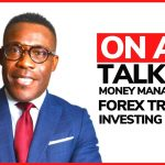 Money Management Forex Trading and Investing for beginners - what you need to know