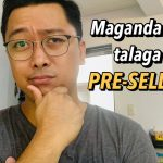 Pre-selling | Advantages and Disadvantages | Buying Real Estate in the Philippines