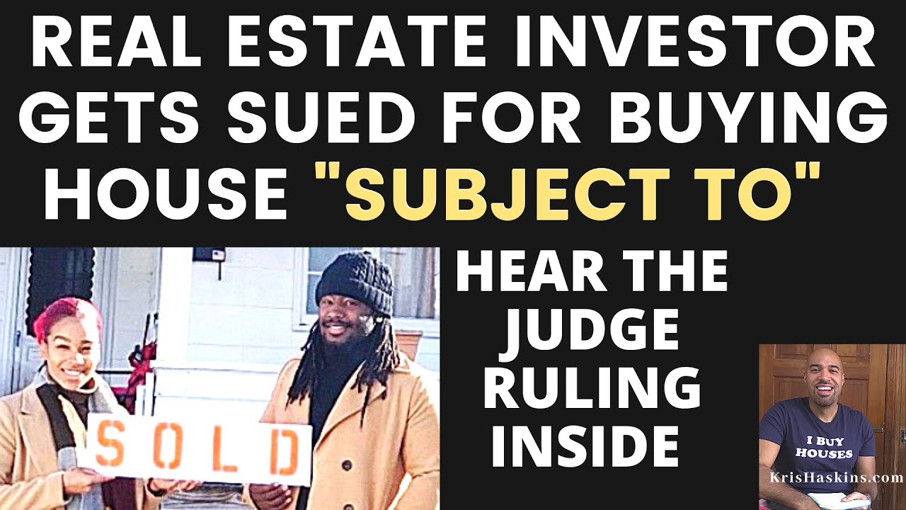Real Estate Investor gets sued for buying house SUBJECT TO