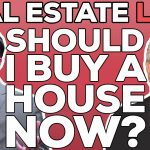 Real Estate Live! | Should I Buy a House Now? | Buying a House | Housing Market