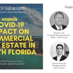 Rewind: COVID-19 Impact on Commercial Real Estate in South Florida Webinar X PROFILEmiami