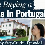 We're Buying Real Estate in Portugal - Series | Episode 1: What to Do & Know Before You Buy