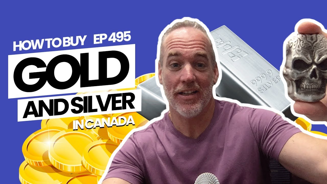 how to buy Gold & Silver in Canada (WALKTHROUGH)