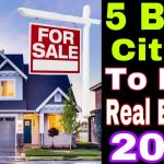 5 Best Cities to buy Real Estate Right Now (2020)