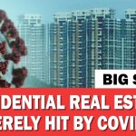 Big Story | Residential real estate severely hit by COVID-19
