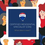 Buying or Selling A Home? Look for a CRS Real Estate Agent.