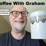 Coffee With Graham #36 Risks in buying or selling in Real Estate