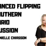 Danielle Chiasson   Advanced Flipping in Southern Ontario   WELL OFF PODCAST