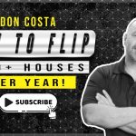 FLIPPING HOUSES 101   How to Flip 100s of Houses A Year w/ Don Costa   Real Estate Investing Podcast