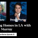 Flipping Homes in LA with Dougal Murray