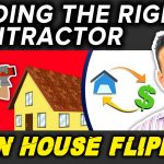 House Flipping: Finding the Right Contractor