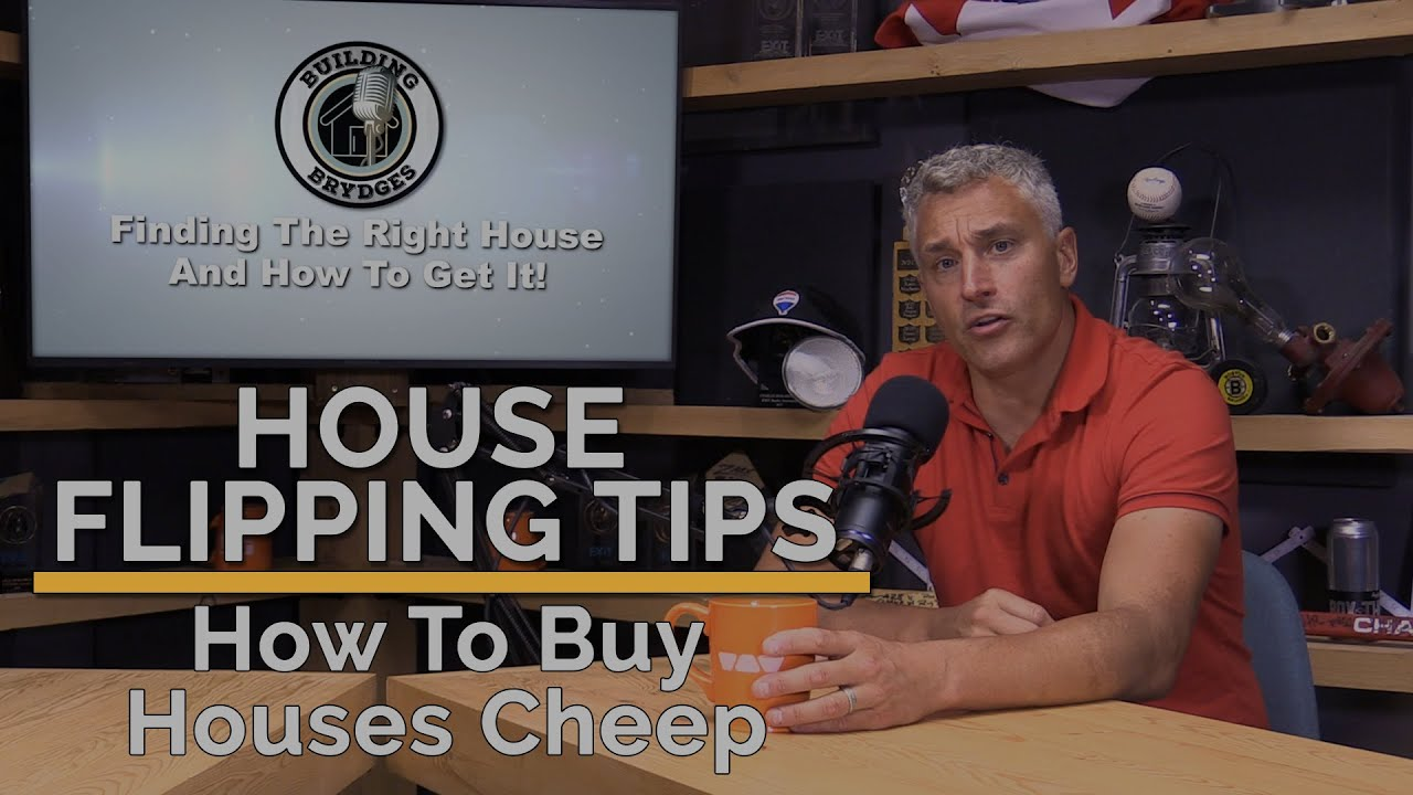 House Flipping Tips:  How To Buy A House Cheep