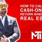 How To Calculate Cash On Cash Return When Buying Real Estate