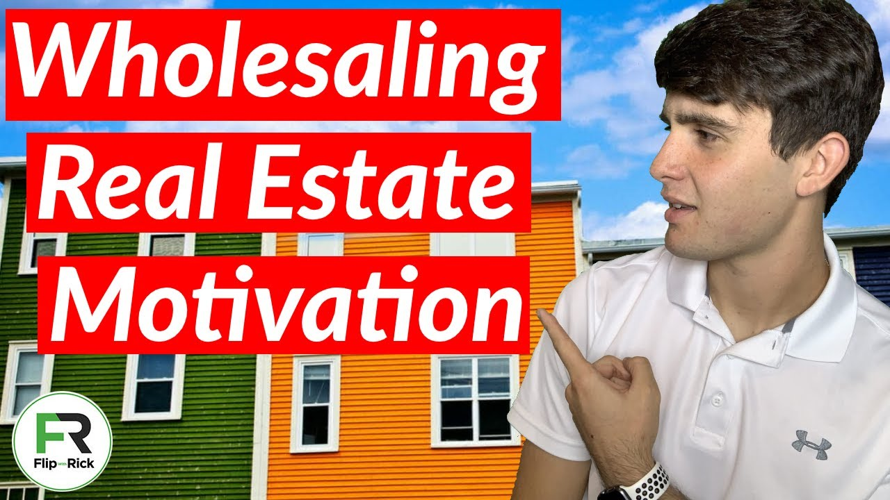 How to Stay Motivated in Real Estate Wholesaling