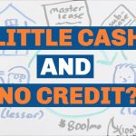 How to a Buy Real Estate With Little Cash & No Credit Using Credit Partners
