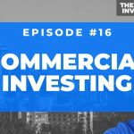 Investing in Commercial Real Estate in 2020 with Jack Britvan | The Real Estate Investing Club #16