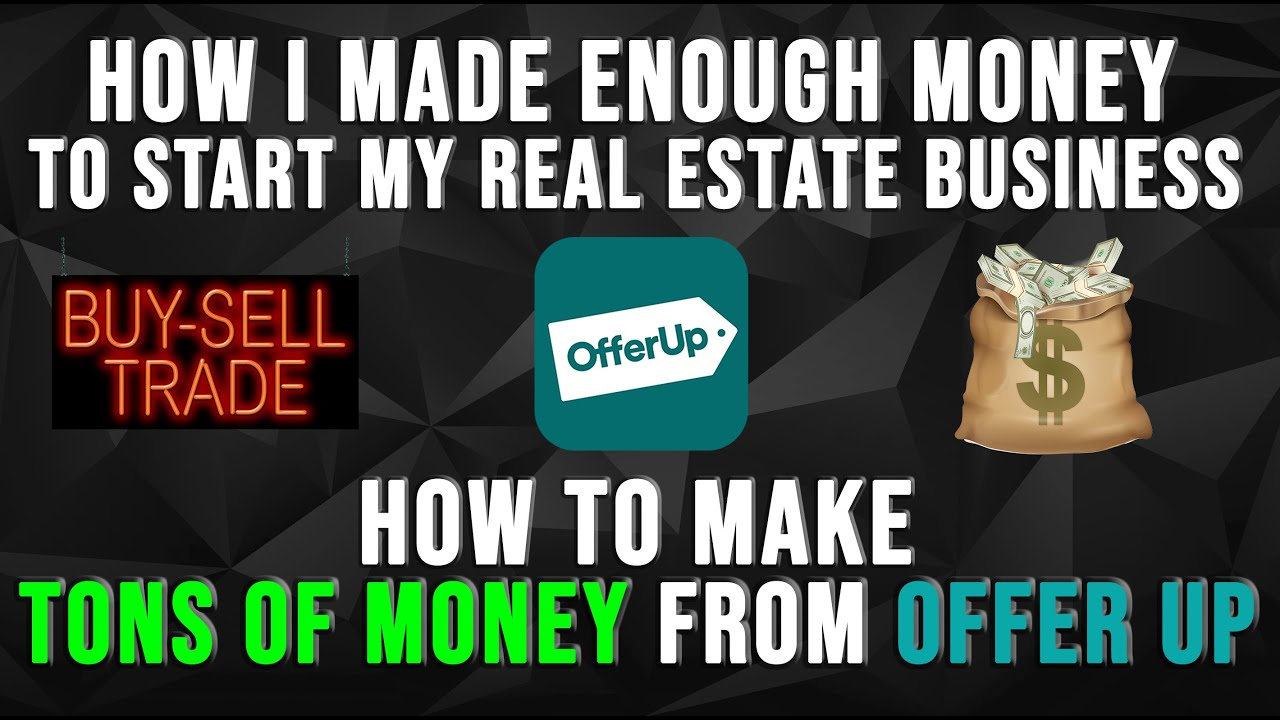 Offer Up [How To Make Tons Of Money With Offer Up]