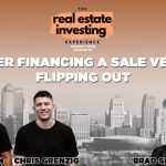 Owner Financing a Sale Versus Flipping Out