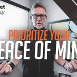 Prioritize Your Peace of Mind | Mindset Monday