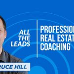 Probate Real Estate Leads and Coaching = A Win-Win Combination | Bruce Hill for All The Leads