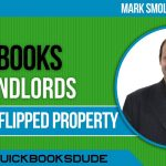 QuickBooks Landlords Selling Flipping Houses