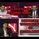 Real Estate Cafe | Episode 1 | By Danish Homes | 5 tips on Buying or Selling a Home |Channel Y|