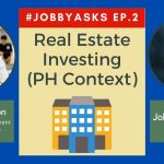 Real Estate Commercial Investing in the Philippines (PART 3) - #JobbyAsks Ep.2 Ft. Kyle De leon