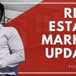Real Estate Market Update June 2020 with Tom Paul