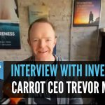 Real Estate Websites |Interview With Investor Carrot CEO Trevor Mauch
