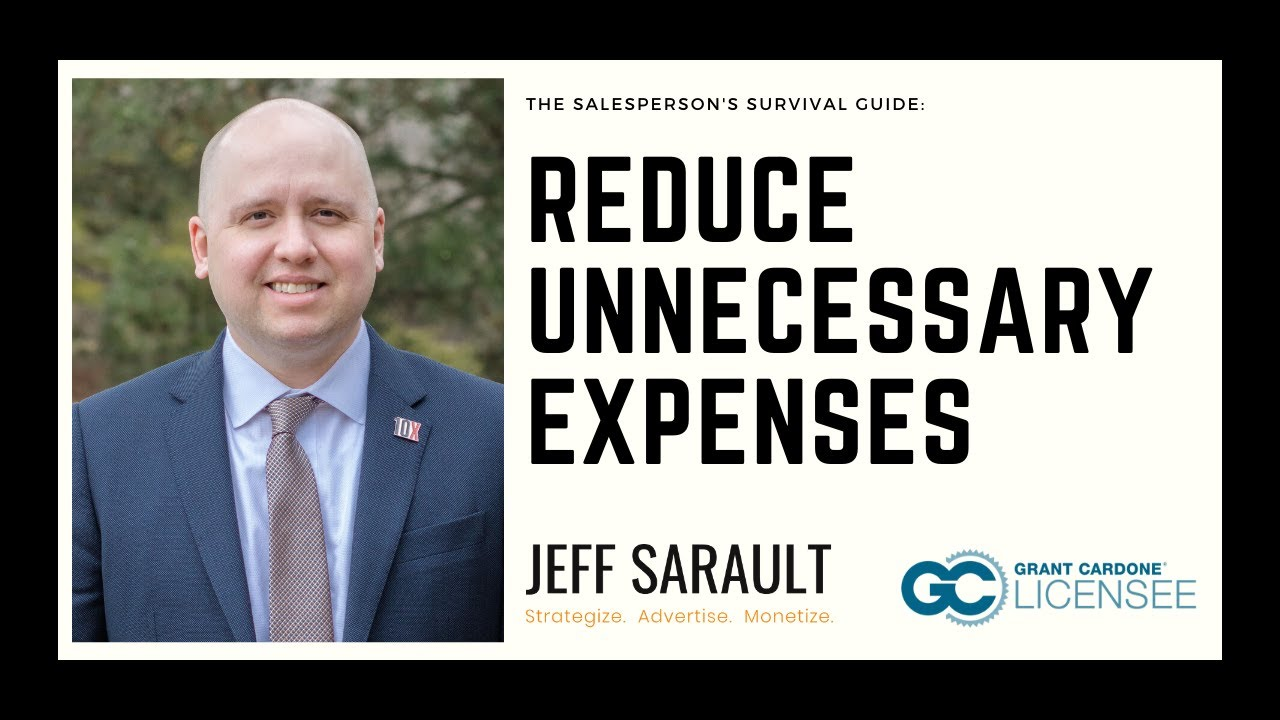 Reduce Unnecessary Expenses (of Money and Time) | The Salesperson's Survival Guide