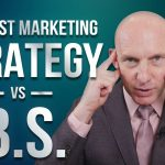 THE BEST MARKETING STRATEGY VS BS - KEVIN WARD