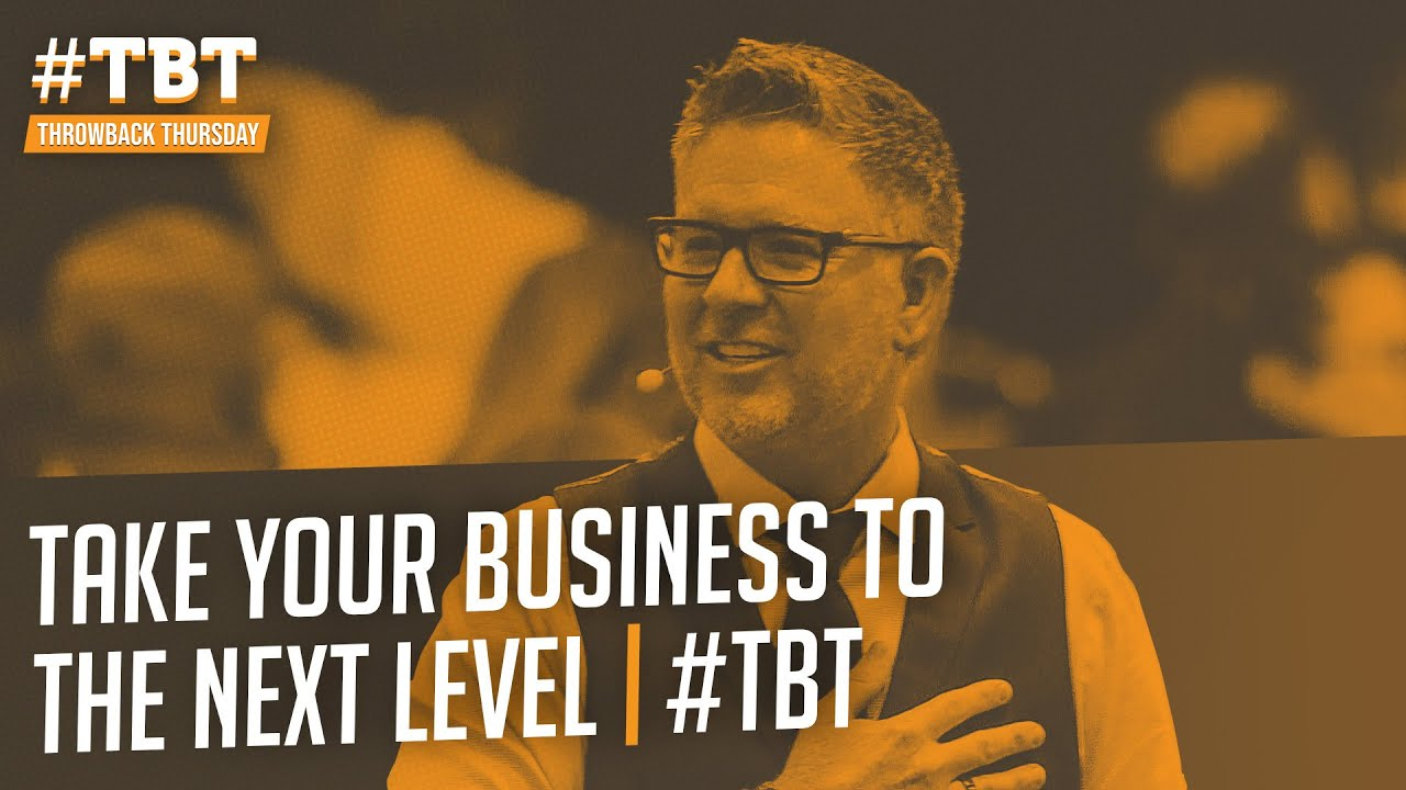 Take Your Business to the Next Level | #TBT