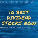 The 10 BEST Dividend Stocks For 2020
