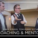 The Importance of Coaching and Mentoring with Tom Ferry