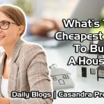 What's The Cheapest Way To Buy A House? | Real Estate