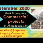 Best 8 ongoing commercial projects in Ahmedabad, Gujarat Detailed information