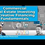 Commercial Real Estate Investing - Creative Financing 101 (Virtual Investors Group)