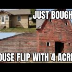 Country House Flip with 4 Acres and a Crazy Barn Just Bought 9/16/2020