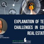 Explanation of Technology Challenges in Commercial Real Estate