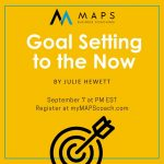 Goal Setting to the Now with Julie Hewett 09152020