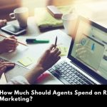 How Much Should Agents Spend on Real Estate Marketing?