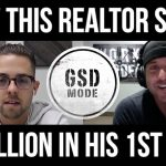 How This Realtor Sold $8 MILLION In His 1st Year! [CHASE MAHER FLASHBACK GSD MODE PODCAST INTERVIEW]